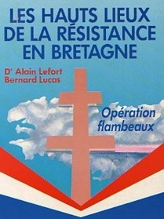 """Afficher """"Les hauts lieux de la Résistance en Bretagne"""""""