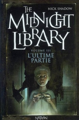 "Afficher ""The midnight library n° 3 L'ultime partie"""