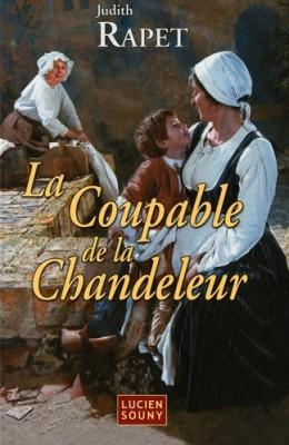 vignette de 'La coupable de la Chandeleur (Judith Rapet)'