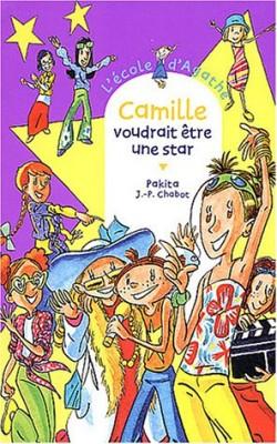 """Afficher """"L'Ecole d'Agathe n° 30 Camille voudrait être une star"""""""