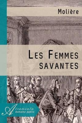 """Afficher """"Les Femmes savantes"""""""