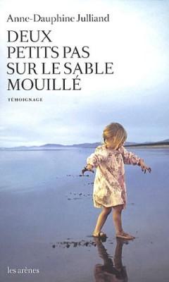 """Afficher """"Deux petits pas sur le sable mouillé"""""""