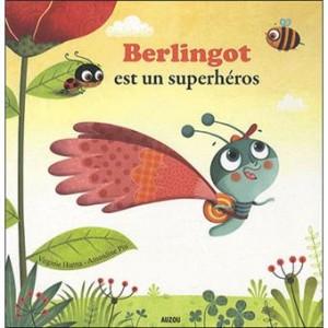"""Afficher """"Mes p'tits albums Berlingot est un superhéros"""""""