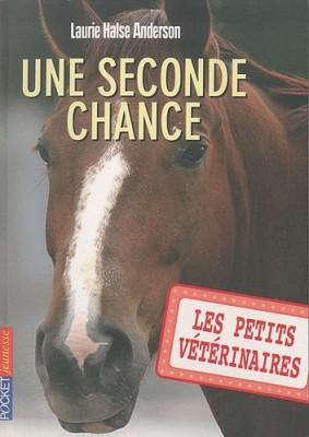 """Afficher """"Les petits vétérinaires n° 3 Une seconde chance"""""""