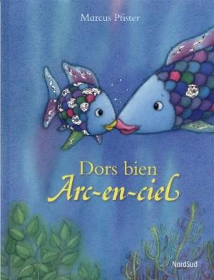 "Afficher ""Arc-en-ciel Dors bien Arc-en-Ciel"""