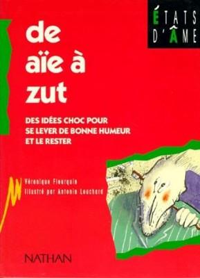 """Afficher """"De aïe à Zut"""""""