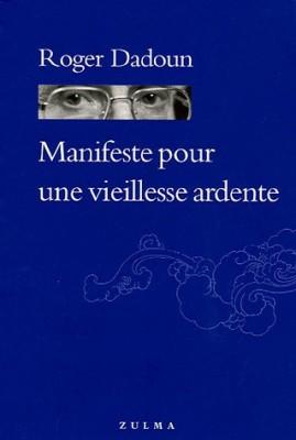 "Afficher ""Manifeste pour une vieillesse ardente"""