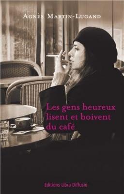 """Afficher """"gens heureux lisent et boivent du café (Les)"""""""
