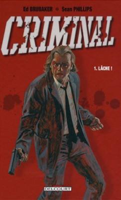 """Afficher """"Criminal n° 1 Lâche !"""""""