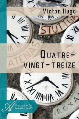 """Afficher """"Quatre-vingt treize"""""""