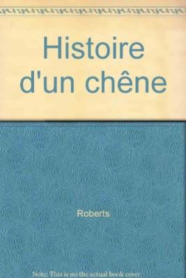 """Afficher """"Histoire d'un chêne"""""""
