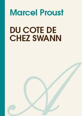 """Afficher """"Du côté de chez Swann"""""""