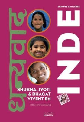 """Afficher """"Shubha, Jyoti et Bhagat vivent en Inde"""""""