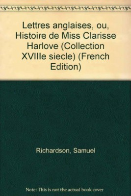 """Afficher """"Lettres anglaises ou histoire de Miss Clarisse Harlove n° 1 Lettres anglaises ou histoire de Clarisse Harlove"""""""