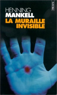 "Afficher ""La muraille invisible"""