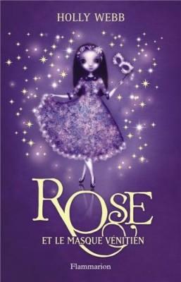 """Afficher """"Rose Rose et le masque vénitien"""""""