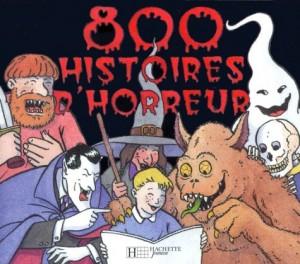 """Afficher """"800 histoires d'horreur"""""""