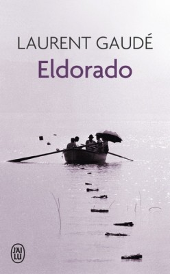 vignette de 'Eldorado (Laurent Gaudé)'