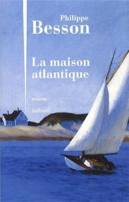 vignette de 'La maison atlantique (Philippe Besson)'