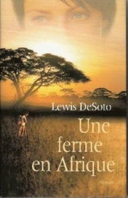 """Afficher """"Une ferme en Afrique"""""""