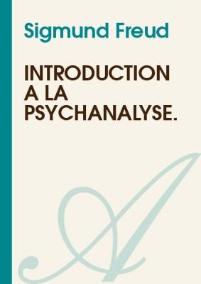 """Afficher """"Introduction à la psychanalyse"""""""