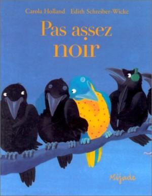 """Afficher """"Pas assez noir"""""""