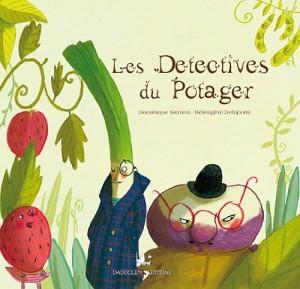 """Afficher """"Les détectives du potager"""""""