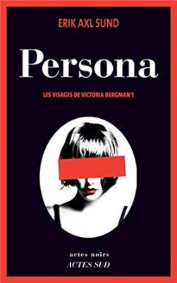 "Afficher ""Les visages de Victoria Bergman n° 1Persona"""