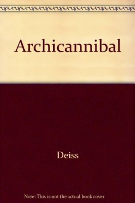 "Afficher ""Archicannibal"""