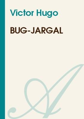 """Afficher """"Bug-Jargal"""""""