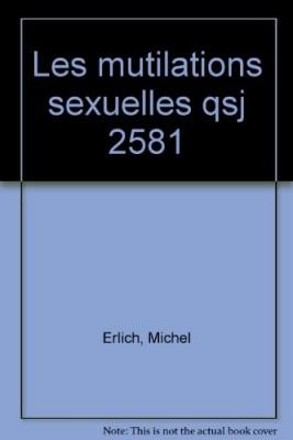 """Afficher """"Les mutilations sexuelles"""""""