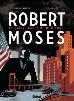 """Afficher """"Robert Moses"""""""