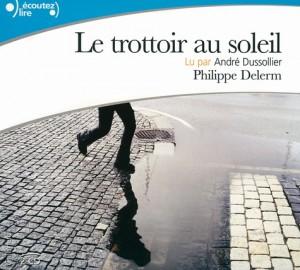 """Afficher """"Le Trottoir au soleil"""""""