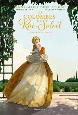 """Afficher """"Les colombes du Roi-Soleil en BD n° 2 Le secret de Louise"""""""