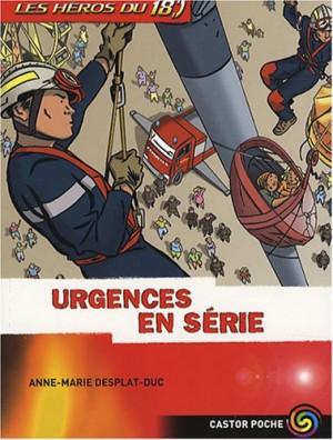 """Afficher """"Les héros du 18 n° 5Urgences en série"""""""
