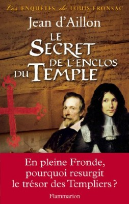 """Afficher """"Les enquêtes de Louis Fronsac Le secret de l'enclos du Temple"""""""