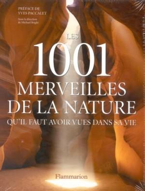 """Afficher """"Les 1001 merveilles de la nature qu'il faut avoir vues dans sa vie"""""""