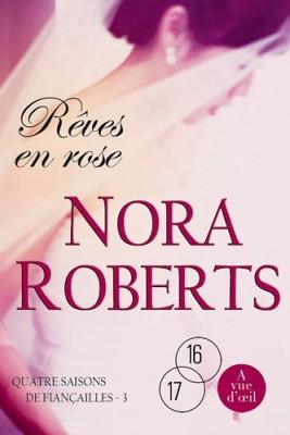 """Afficher """"Quatre saisons de fiançailles n° 3 Rêves en rose"""""""