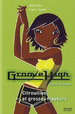 "Afficher ""Groove high n° 5Citrouilles et grosses frayeurs"""
