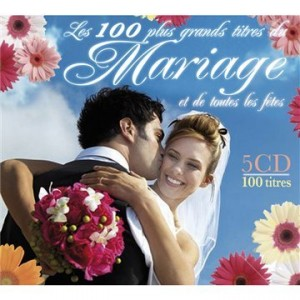 """Afficher """"Les 100 plus grands titres du mariage et de toutes les fêtes"""""""