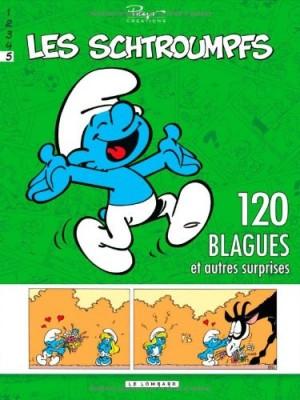 """Afficher """"120 blagues de Schtroumpfs n° 5 120 blagues de schtroumpfs et autres surprises"""""""