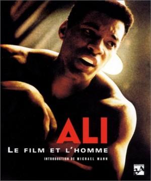 """Afficher """"""""Ali"""", le film et l'homme"""""""