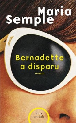 "Afficher ""Bernadette a disparu"""