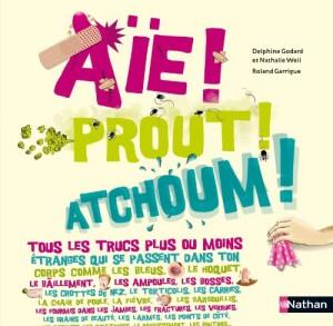 """Afficher """"Aïe ! Prout ! Atchoum !"""""""
