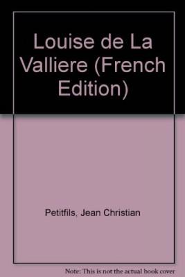 """Afficher """"Louise de La Vallière"""""""