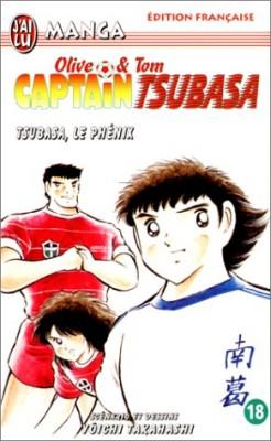 """Afficher """"Tsubasa, le phénix"""""""