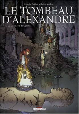 """Afficher """"Le tombeau d'Alexandre n° 1 Le manuscrit de Cyrène"""""""
