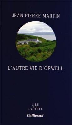 """Afficher """"L'autre vie d'Orwell"""""""