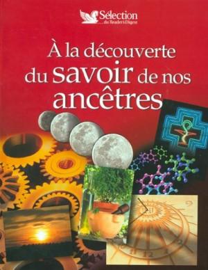 """Afficher """"A la découverte du savoir de nos ancêtres"""""""