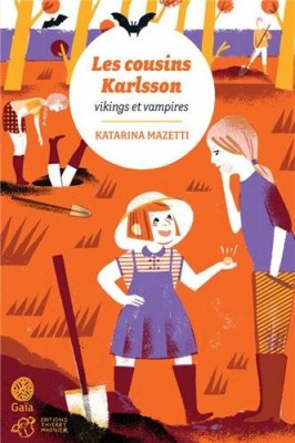 """Afficher """"Les cousins Karlsson Vikings et vampires"""""""